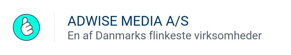 ADWISE MEDIA ApS - En af Danmarks flinkeste virksomheder