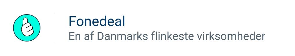 Fonedeal - En af Danmarks flinkeste virksomheder